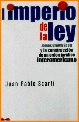 imperio de la ley james brown scott: Scarfi Juan Pablo