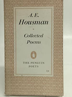 Collected Poems: A. E. Housman