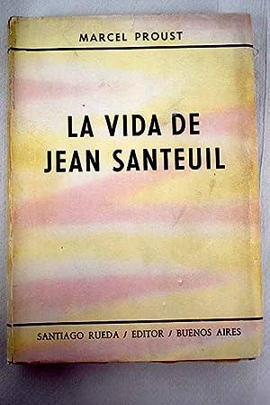 La vida de Jean Santeuil: Proust