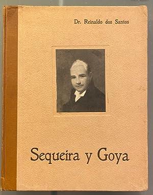Sequeira y Goya: Dr. Reinaldo dos