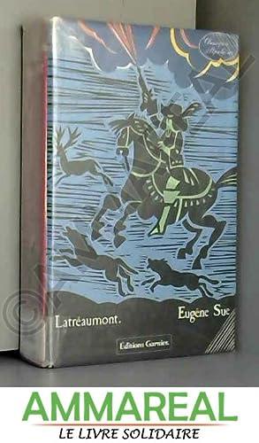 Latréaumont: Eugène Sue