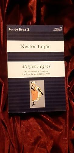 Mitges negres: Néstor Luján