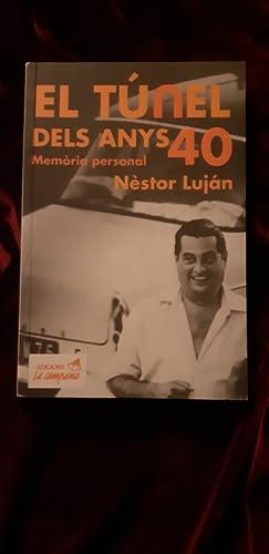 El túnel dels 40 anys: Néstor Luján