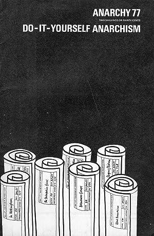 ANARCHY 77 (Vol 7 No 7) July,: Ken Weller (contributor);