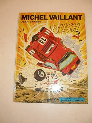 LES EXPLOITS DE MICHEL VAILLANT : RUSH