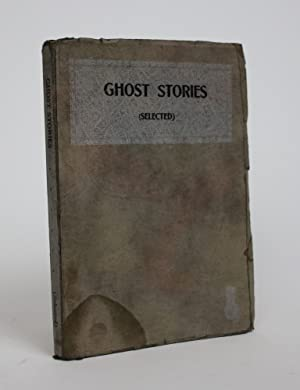 Ghost Stories (Selected)