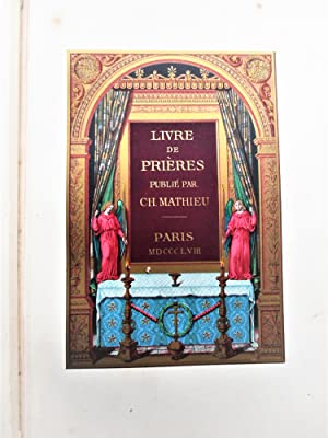 LIVRE DE PRIÈRES Filled with CHROMOLITHOGRAPH PLATES & ORNAMENTAL BORDERS 1858 & 1862 TWO VOLUMES