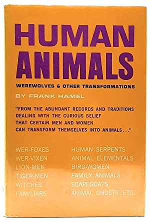 Human Animals: Werewolves and Other Transformations