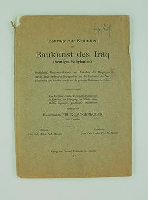 Beiträge zur Kenntnis der Baukunst des Iraq: Langenegger, Felix: