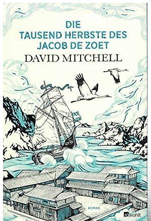 Die tausend Herbste des Jacob de Zoet.: Mitchell, David.