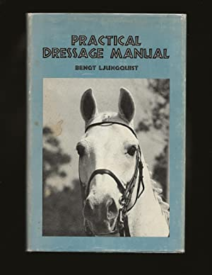 Practical Dressage Manual (Signed)