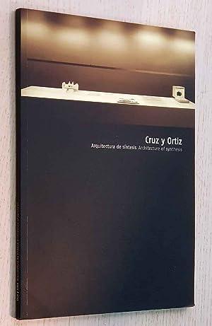 CRUZ Y ORTIZ. Arquitectura de síntesis. Architecture: CRUZ y ORTIZ