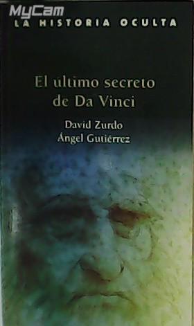 El último secreto de Da Vinci.: ZURDO, David y