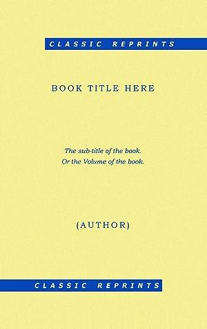 Paul Clifford [Reprint] Volume: 3 (1830): Lytton, Edward Bulwer