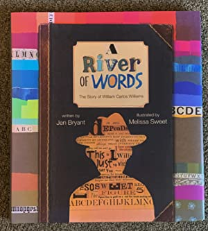 A River of Words; The Story of William Carlos Williams