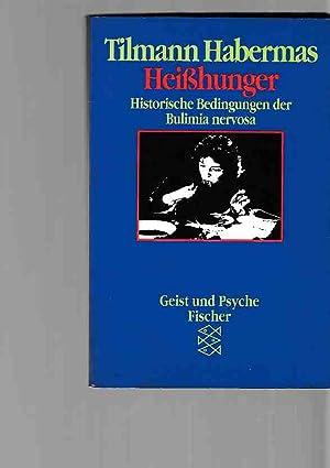 Bild des Verkäufers für Heisshunger : historische Bedingungen der Bulimia nervosa. Fischer ; 42330 : Geist und Psyche. zum Verkauf von Fundus-Online GbR Borkert Schwarz Zerfaß