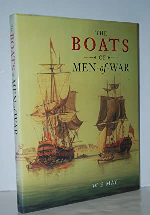 The Boats of Men of War: May, W. E.