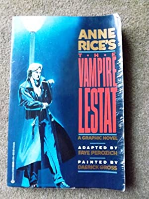 The Anne Rice's the Vampire Lestat: Ballentine Books Edition: A Graphic Novel