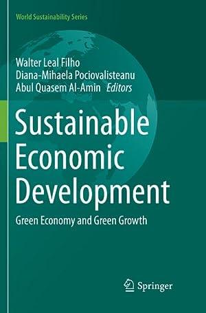 Sustainable Economic Development : Green Economy and: Walter Leal Filho