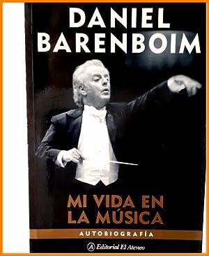 daniel barenboim mi vida en la musica: Daniel Barenboim
