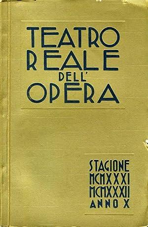 Teatro Reale Dell'Opera STAGIONE 1931-1932 ANNO X: Giuseppe Viti, Alberto