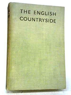 The English Countryside A Survey of Its: Massingham