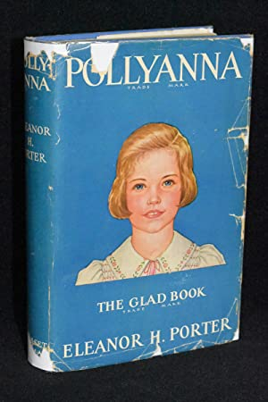 Pollyanna; The Glad Book