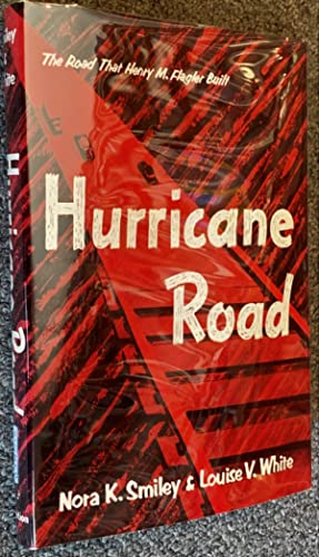 Hurricane Road; A Novel of a Railroad That Went to Sea