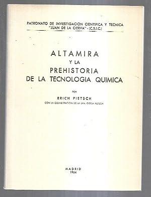 ALTAMIRA Y LA PREHISTORIA DE LA TECNOLOGIA: PIETSCH, ERICH