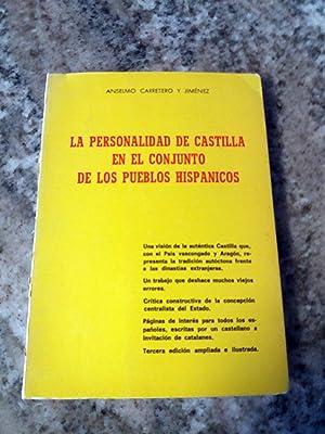 LA PERSONALIDAD DE CASTILLA EN EL CONJUNTO: Anselmo Carretero y