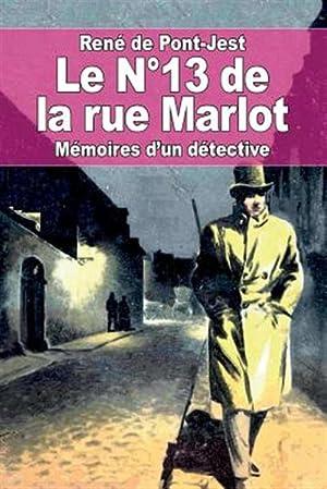 Le N 13 de La Rue Marlot: Pont-Jest, Rene De