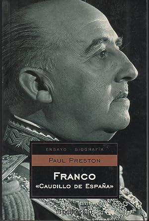 FRANCO, CAUDILLO DE ESPAÑA: PRESTON, PAUL -