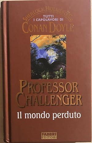 Il mondo perduto di Arthur Conan Doyle,: Arthur Conan Doyle