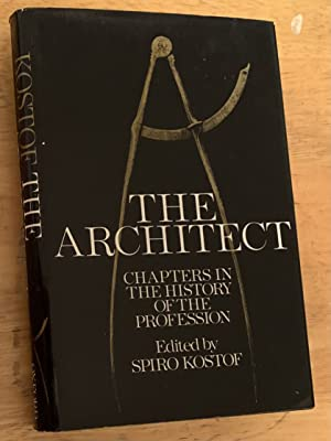 The Architect. Chapters in the History of the Profession
