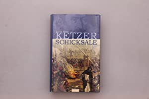 KETZERSCHICKSALE.
