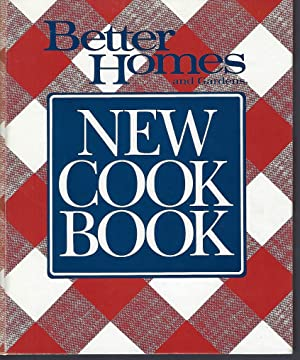 Better Homes and Gardens: New Cook Book,: Better Homes and