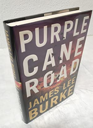 PURPLE CANE ROAD: A NOVEL (SIGNED & DATED FIRST EDITION with PROVENANCE)