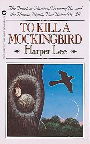To Kill a Mockingbird: Lee, Harper: