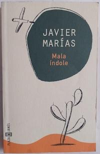Mala índole: Javier Marías