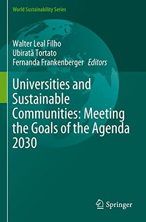 Universities and Sustainable Communities: Meeting the Goals: Walter Leal Filho