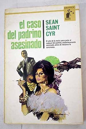 El caso del padrino asesinado: Saint Cyr, Sean