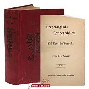 Erzgebirgische Dorfgeschichten. Karl Mays Erstlingswerke. Autorisierte Ausgabe.: May, Karl.