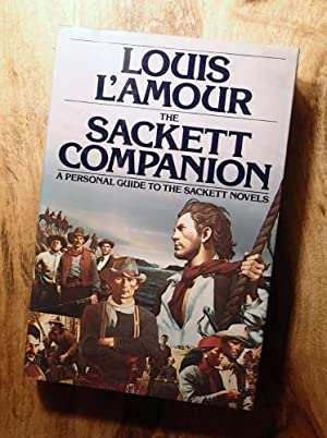 THE SACKETT COMPANION : A Personal Guide to the Sackett Novels