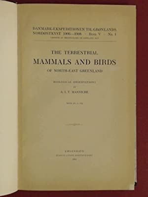 The terrestrial mammals and birds of North-East: Manniche, A. L.