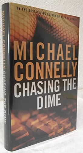 CHASING THE DIME (SIGNED & DATED FIRST EDITION)