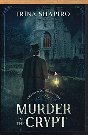 MURDER IN THE CRYPT, Redmond and Haze Mystery, #1