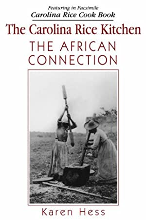 The Carolina Rice Kitchen: The African Connection: Karen Hess