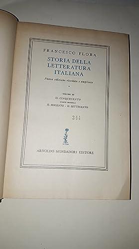 STORIA DELLA LETTERATURA ITALIANA - Volume III-: Francesco Flora