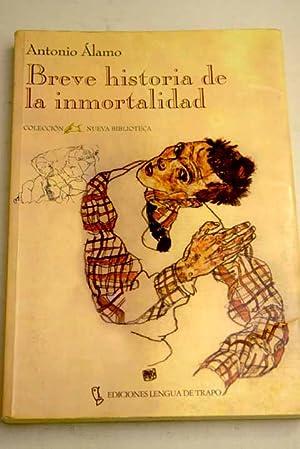 Breve historia de la inmortalidad: Álamo, Antonio