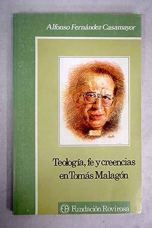 Teología, fe y creencias en Tomás Malagón: Fernández Casamayor, Alfonso